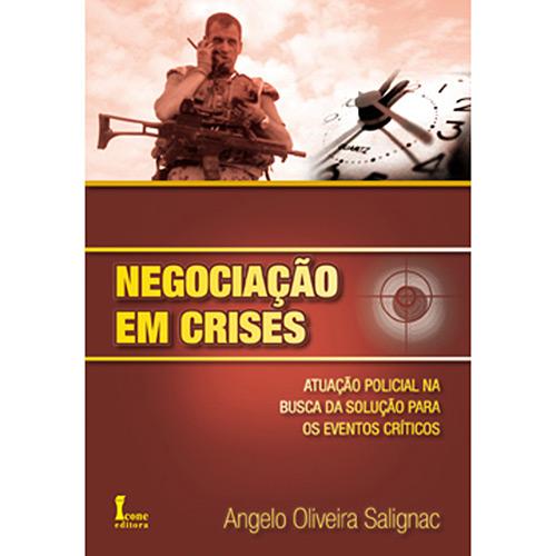 Negociação em Crises: Atuação Policial na Busca da Solução para os Eventos Críticos