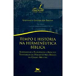 Tempo e Historia na Hermeutica Biblica