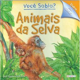 Animais da Selva - Coleção Você Sabia?
