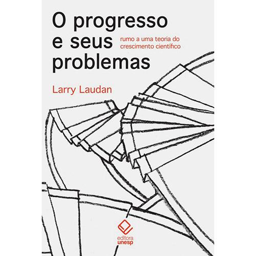 Progresso e Seus Problemas: Rumo a uma Teoria do Crescimento Científico, O