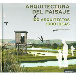 Arquitectura Del Paisaje - 100 Arquitectos 1000 Ideas