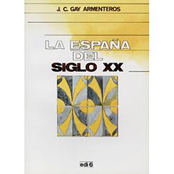 Espana Del Siglo Xx, La