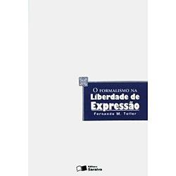 O Formalismo na Liberdade de Expressão - Fernando M. Toller