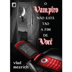 O Vampiro Não Está Tão Afim de Você