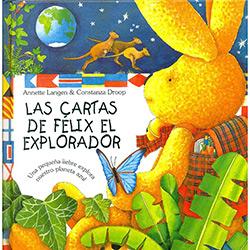 Cartas de Félix El Explorador, Las