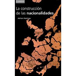 Construcción de Las Nacionalidades, La