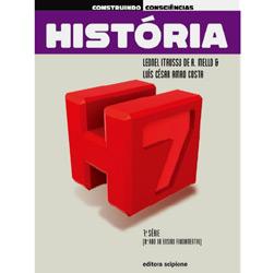 Construindo Consciencias: Historia - 8 Ano / 7 Série