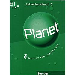 Planet 3 - Lehrerhandbuch - Deutsch Für Jugendliche B1