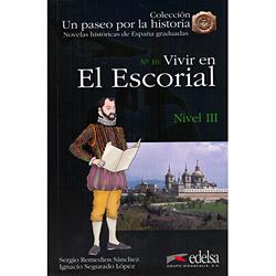Un Paseo por La Historia: Vivir En El Escorial - Nivel 3