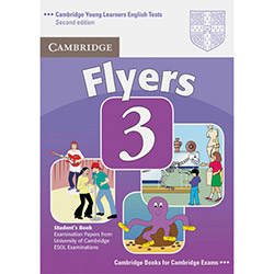 Cambridge Young Learners English Tests: Flyers 3 - Students Book