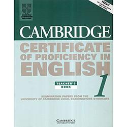 Cambridge Certificate Of Proficiency In English 1 - Teachers Book
