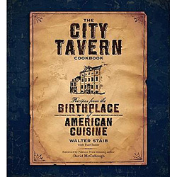 City Tavern - Recipes From The Birthplace Of American Cuisine