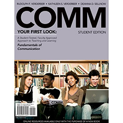 Comm 2008 - Your First Look - Fundamentals Of Communication - Student Edition