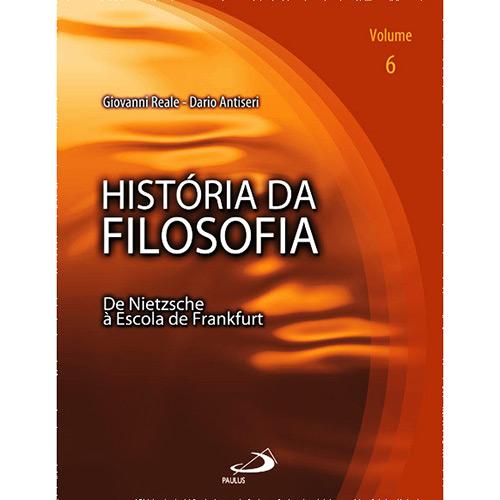 Historia da Filosofia Vol.6 - de Nietzsche a Escola de Frankfurt
