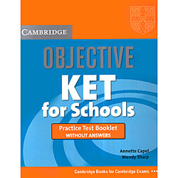 Objective Ket For Schools - Practice Test Booklet Without Answers