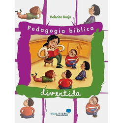 Pedagogia Bíblica Divertida - 12 Lições Criativas para Grupos Infantis
