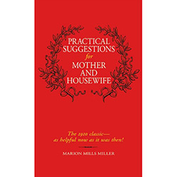 Pratical Suggestions For Mother And Housewife