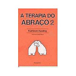 Terapia do Abraco (a) - Volume 2