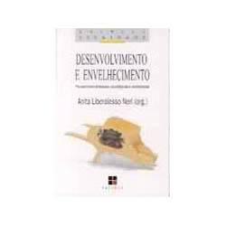Desenvolvimento e Envelhecimento: Perspectivas Biológicas, Psicológicas e Sociológicas