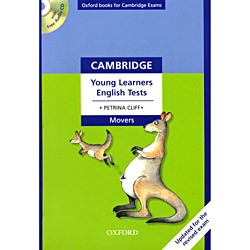 Cambridge Young Learners English Tests: Movers Teachers Pack