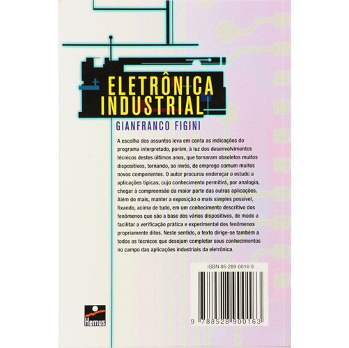 Eletrônica Industrial: Circuitos e Aplicações - Gianfranco Figini