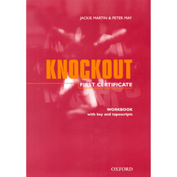 First Certificate Knockout: Workbook And Cassette (with Key)
