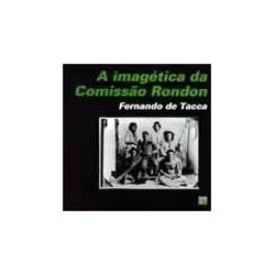 A Imagética da Comissão Rondon