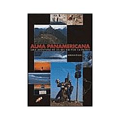 Alma Panamericana - uma Aventura de 25 Mil Km