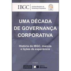 Década de Governança Corporativa, Uma