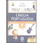 Projeto Meu Livro: Língua Portuguesa - 4⪠Série - 1⺠Grau