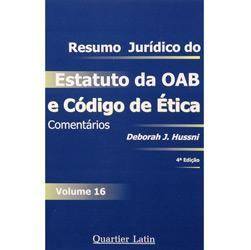 Resumo Jurídico do Estatuto da Oab e o Código de Ética - Vol. 16