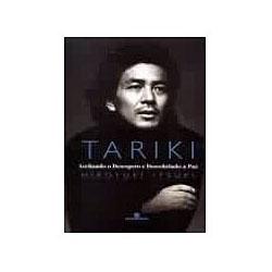 Tariki: Aceitando o Desespero e Descobrindo a Paz
