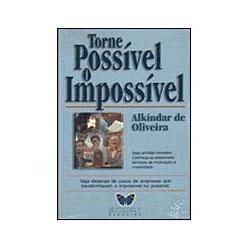 Tornar Possível o Impossível
