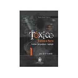 Toxico - Trafico e Porte