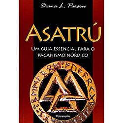 Asatrú: um Guia Espiritual para o Paganismo Nórdico