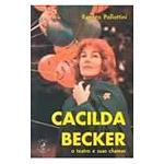 Cacilda Becker - o Teatro e Suas Chamas