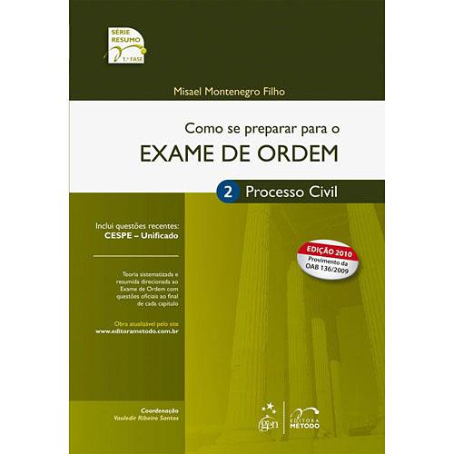 Como Se Preparar para o Exame de Ordem 1 Fase: Processo Civil (2010 - Edição 8)