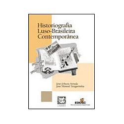 Historiografia Luso-brasileira Contemporanea