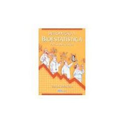 Introduçao a Bioestatistica para Simples Mortais
