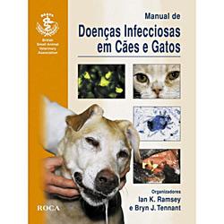 Manual de Doenças Infecciosas em Cães e Gatos -