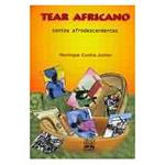 Tear Africano