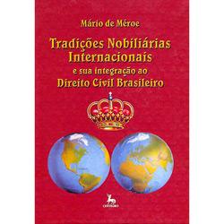 Tradições Nobiliárias Internacionais e Sua Integra Direito Civil