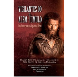 Vigilantes do Além-túmulo -? do Sobrenatural para o Real