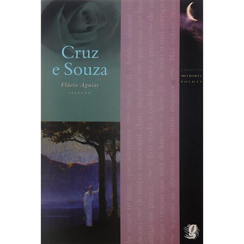 Melhores Poemas - Cruz e Souza