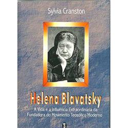 Helena Blavatsky: a Vida e a Influência Extraordinária da Fundadora do Movimento Teosófico Moderno