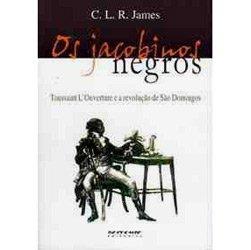 Jacobinos Negros, Os