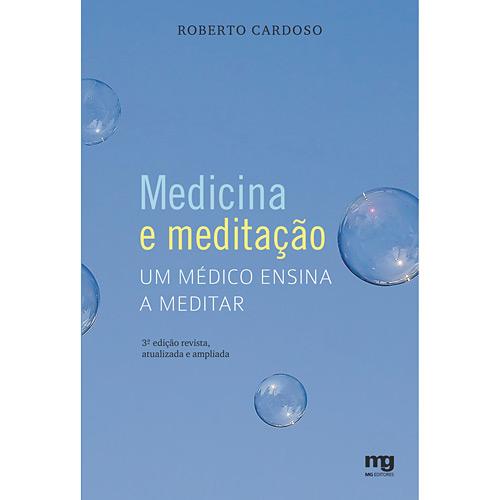 Medicina e Meditação: um Médico Ensina a Meditar