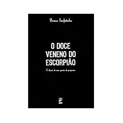 Doce Veneno do Escorpiao, O