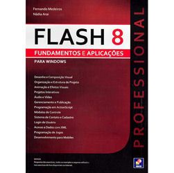 Flash 8: Fundamentos e Aplicacoes