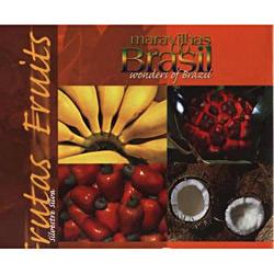 Maravilhas do Brasil - Vol.3 - Frutas